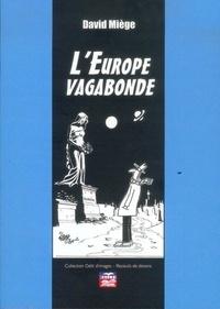 David Miège - L'Europe vagabonde.