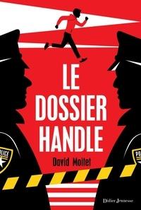 David Moitet - Le Dossier Handle.