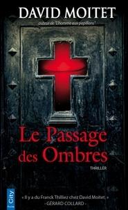 David Moitet - Le Passage des Ombres.