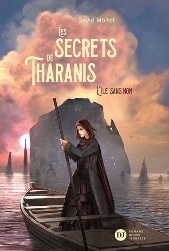 Les secrets de Tharanis Tome 1 L'île sans nom