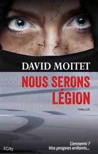 David Moitet - Nous serons légion.