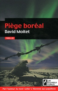 David Moitet - Piège boréal.