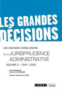 David Mongoin et Hervé de Gaudemar - Les grandes conclusions de la jurisprudence administrative - Volume 2, 1940-2000.