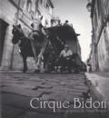 David Monjou - Le Cirque Bidon.