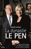 David Mons - La dynastie Le Pen.