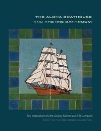 David Montgomery - The aloha boathouse and the iris bathroom.