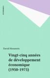 David Morawetz - Vingt-cinq années de développement économique (1950-1975).