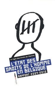 David Morelli et  Ligue des Droits de l'Homme - L'état des droits de l'Homme en Belgique - Rapport 2009-2010.