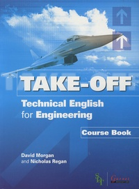 David Morgan - Take-off - Technical English for Engineering, course book. 3 CD audio