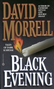 David Morrell - Black Evening - Tales of Dark Suspense.