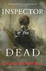 David Morrell - Inspector of the Dead - Thomas and Emily De Quincey 2.