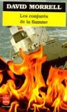 David Morrell - Les conjurés de la flamme.