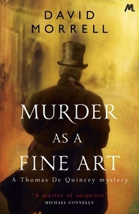 David Morrell - Murder as a Fine Art.