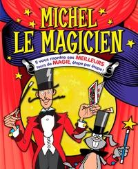 Alixetmika.fr Michel le magicien - Il vous montre ses meilleurs tours de magie, étape par étape! Image