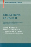 David Mumford - Tata Lectures on Theta - Volume 2, Jacobian theta functions and differential equations.