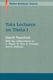 David Mumford - Tata Lectures on Theta - Volume 1.