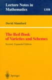 David Mumford - THE RED BOOK OF VARIETIES AND SCHEMES. - Second Edition.