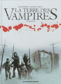David Muñoz et Manuel Garcia - La terre des vampires Intégrale : .