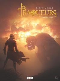 David Muñoz et  Tirso - Les Traqueurs Tome 3 : La Dernière chasse.