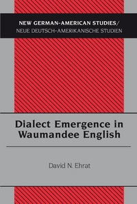 David n. Ehrat - Dialect Emergence in Waumandee English.