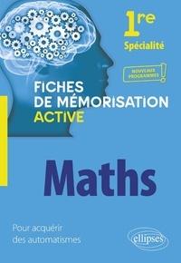 David Nadjar - Spécialité mathématiques 1re - Fiches de mémorisation.