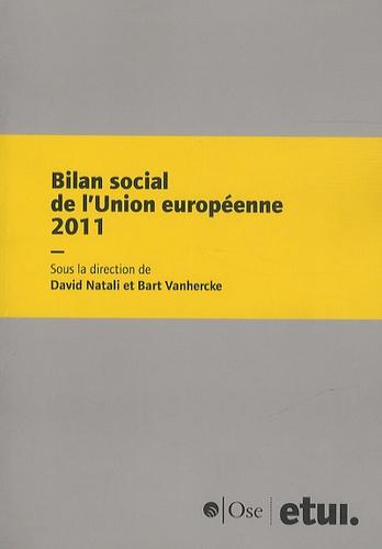 David Natali - Bilan social de l'Union européenne 2011 - Treizième rapport annuel.