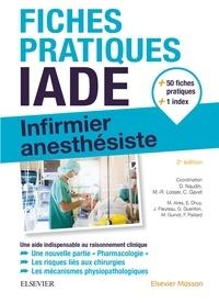 David Naudin et Marie Reine Losser - Fiches pratiques IADE - Infirmier anesthésiste.