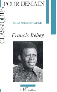 David Ndachi-Tagne - Francis Bebey.