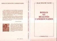 David Ndachi-Tagne - Roman et réalités camerounaises - 1960-1985.