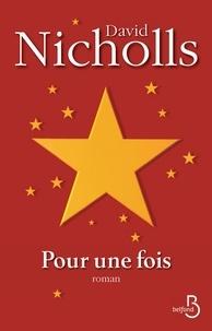 David Nicholls - Pour une fois.