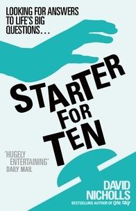 David Nicholls - Starter for Ten.