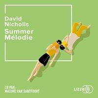David Nicholls et Valérie Bourgeois - Summer Mélodie.