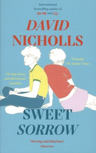 David Nicholls - Sweet Sorrow.