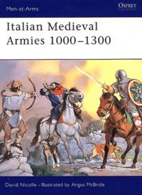 David Nicolle - Italian Medieval Armies 1000-1300.