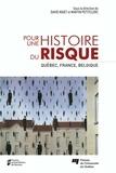 David Niget et Martin Petitclerc - Pour une histoire du risque - Québec, France, Belgique.