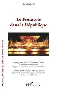 David Njilie - Le Protocole dans la République.