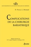 David Nocca et Laurent Brunaud - Complications de la chirurgie bariatrique.