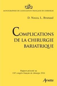 David Nocca et Laurent Brunaud - Complications de la chirurgie bariatrique.