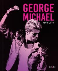 David Nolan - George Michael - 1963-2016.