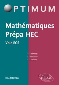Histoiresdenlire.be Mathématiques Prépa HEC - Voie ECS - Méthodes, rédaction et exercices Image