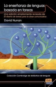 David Nunan - La ensenanza de la lengua basada en tareas.