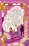 David O'Connell - Les mystères de Dundoodle Tome 1 : Le fantôme de la chocolaterie.