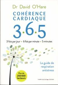David O'Hare - Cohérence cardiaque 3.6.5 - Le guide de respiration antistress.