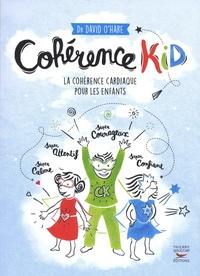 Téléchargement gratuit de la version complète de Bookworm Cohérence Kid  - La cohérence cardiaque pour les enfants (Litterature Francaise) 9782365493123
