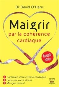 David O'Hare - Maigrir par la cohérence cardiaque.