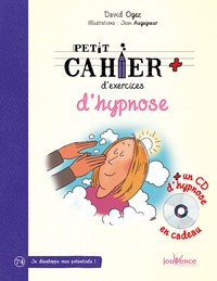 David Ogez - Petit cahier d'exercices d'hypnose. 1 CD audio