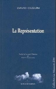 David Olguin - La Représentation.