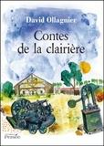 David Ollagnier - Contes de la clairière.