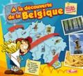 David P et Alain Leclercq - A la découverte de la Belgique.