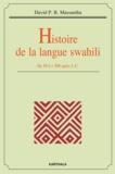 David P B Massamba - Histoire de la langue swahili - De 50 à 1500 après J.-C..